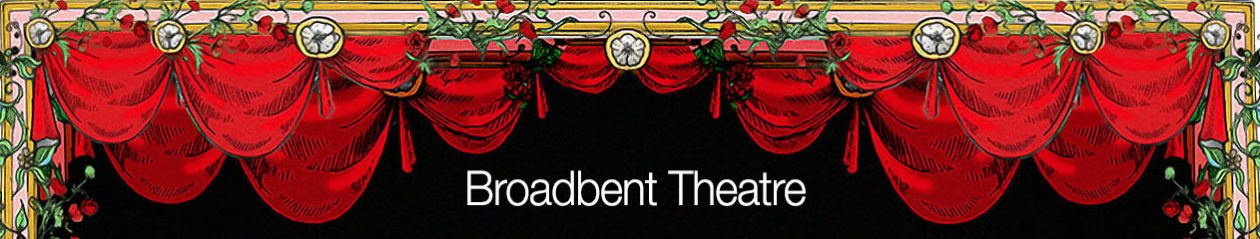 The Broadbent Theatre